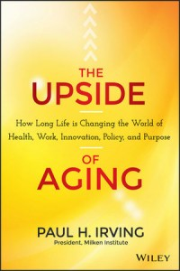 The Upside of Aging: How Long Life Is Changing the World of Health, Work, Innovation, Policy and Purpose explores a titanic shift that will alter every aspect of human existence, from the jobs we hold to the products we buy to the medical care we receive - an aging revolution underway across America and the world.