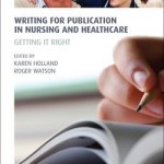 Writing for Publication in Nursing and Healthcare is an invaluable guide to 'getting it right', focusing on all aspects of writing for publication. It will help the reader to develop skills in writing articles, book reviews and other forms of publications, and can also be used as an aide-mémoire for editors and journal or book reviewers.